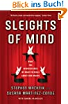 Sleights of Mind: What the neuroscien...