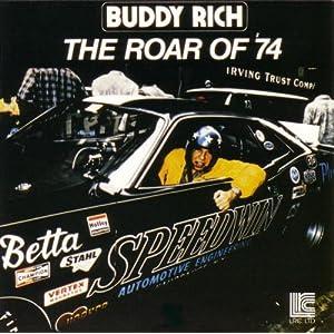 Buddy Rich -  The Roar of `74