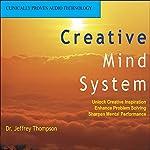 Creative Mind System | Jeffrey Thompson