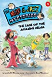 The Case of the Amazing Zelda (Milo and Jazz Mysteries)