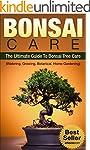 BONSAI CARE: BONSAI: The Ultimate Gui...