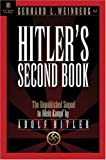 img - for Hitler's Second Book: The Unpublished Sequel to Mein Kampf (Bk. 2) book / textbook / text book