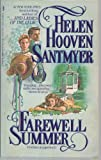 Farewell Summer (0312915950) by Santmyer, Helen Hooven