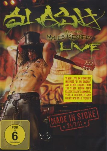 Slash feat. Myles Kennedy - Live/Made In Stoke 24/7/11 [Edizione: Germania]
