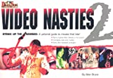 Allan Bryce Video Nasties: v. 2: Strike Up the Band: A Pictorial Guide to Movies That Bite!: A Pictorial Guide to the Movies That Bite!