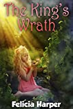 Books For Kids: The Kings Wrath (KIDS FANTASY BOOKS #6) (Books For Kids, Kids Books, Childrens Books, Free Stories, Kids Fantasy Books, Kids Mystery ... Series Books For Kids Ages 4-6, 6-8, 9-12)