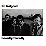 Down By The Jettyby Dr. Feelgood