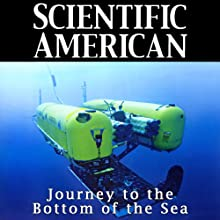 Scientific American: Journey to Bottom of the Sea (       UNABRIDGED) by Kate Wong Narrated by Mark Moran