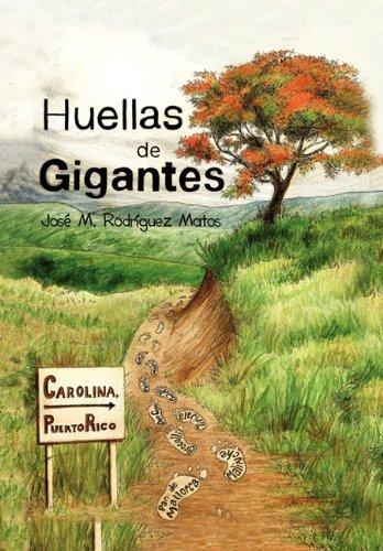 Huellas de Gigantes (Spanish Edition)