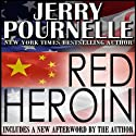 Red Heroin: Paul Crane, Book 1 (       UNABRIDGED) by Jerry Pournelle Narrated by Lance Axt