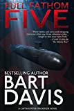 Full Fathom Five (A Captain Peter MacKenzie Novel Book 1) (English Edition)