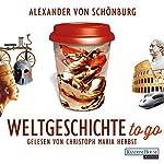 Weltgeschichte to go | Alexander von Schönburg