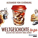 Weltgeschichte to go (audio edition)