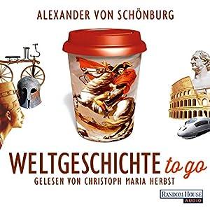 Weltgeschichte to go Hörbuch