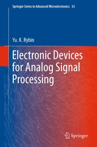 Electronic Devices for Analog Signal Processing: 33 (Springer Series in Advanced Microelectronics)