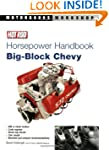 Hot Rod Horsepower Handbook: Big-Bloc...