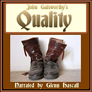 Quality | [John Galsworthy]