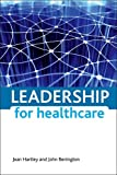 img - for Leadership for Healthcare book / textbook / text book