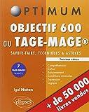 Objectif 600 au Tage Mage ® Savoir-Faire Techniques & Astuces