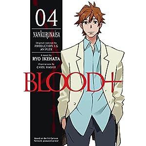 Blood+ Volume 4: Nankurunaisa
