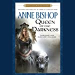 Queen of the Darkness: Black Jewels, Book 3 (       UNABRIDGED) by Anne Bishop Narrated by John Sharian