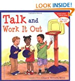 Talk and Work it Out (Learning to Get Along)