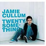 Twentysomethingby Jamie Cullum