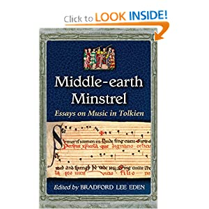 Middle-earth Minstrel - Bradford Lee Eden