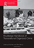 img - for Routledge Handbook of Transnational Organized Crime book / textbook / text book