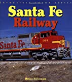 Santa Fe Railway (Enthusiast Color Series)