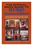 img - for The Oficial Guide to Music Collectibles - Over 1000 current prices and listings on music related collectibles book / textbook / text book