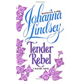Tender Rebel (Malory Novels)by Johanna Lindsey