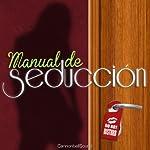 Manual de Seducción [Seduction Manual] |  Cannonball Sound