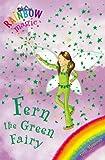Rainbow Magic: The Rainbow Fairies: 4: Fern the Green Fairy