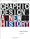 img - for Graphic Design: A New History, second edition book / textbook / text book