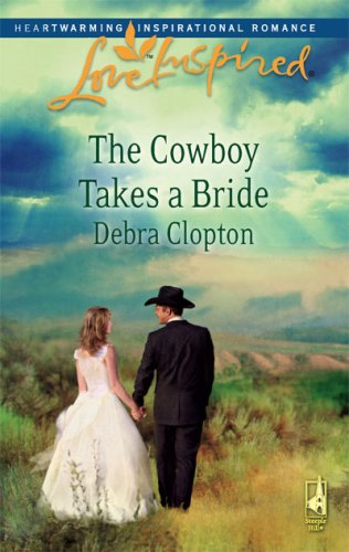 Image of The Cowboy Takes a Bride (Mule Hollow Matchmakers, Book 9)