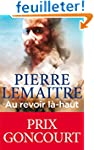 Au revoir l�-haut - Prix Goncourt 2013