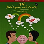 34 Bubblegums & Candies: On love, hope and other such delicacies | Preeti Shenoy