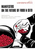 Manifestos on the Future of Food and Seed