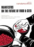 img - for Manifestos on the Future of Food and Seed book / textbook / text book