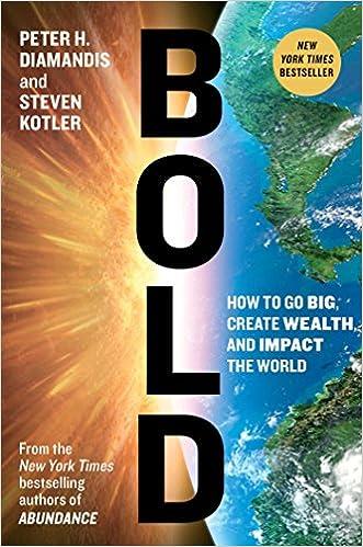 Bold - Peter H. Diamandis & Steven Kotler