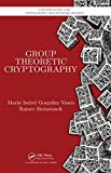 img - for Group Theoretic Cryptography (Chapman & Hall/CRC Cryptography and Network Security Series) book / textbook / text book