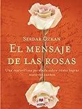 El mensaje de las rosas (Palabras abiertas)