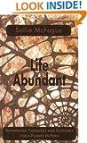 Life Abundant (Searching for a New Framework)