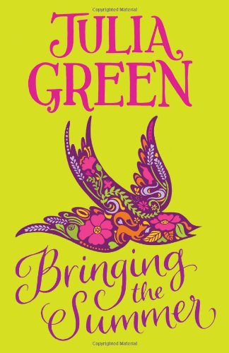 Buy BRINGING THE SUMMER by Julia Green
