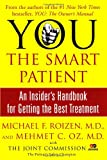YOU: The Smart Patient: An Insider's Handbook for Getting the Best Treatment (0743293010) by Roizen, Michael F.