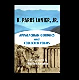 Appalachian Georgics and Collected Poems