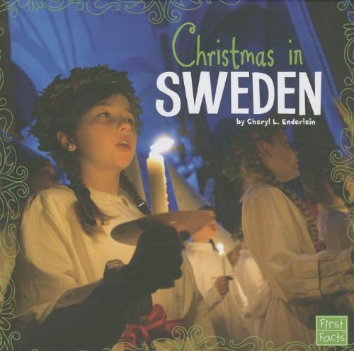 Christmas in Sweden (First Facts)