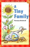 Tiny Family, A (level 1) (Hello Reader! (DO NOT USE, please choose level and binding)) (0439040191) by Bridwell, Norman