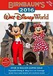 Birnbaum's 2016 Walt Disney World: Th...